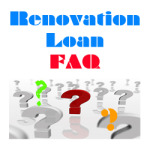 Renovation Loan FAQ